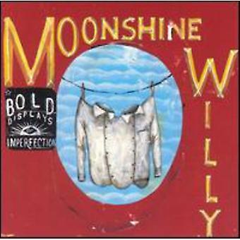 Willy de Moonshine - audaz muestra de imperfección [CD] USA importar