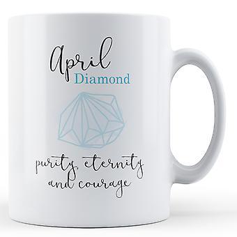 April-Diamant Geburtsstein - bedruckte Becher