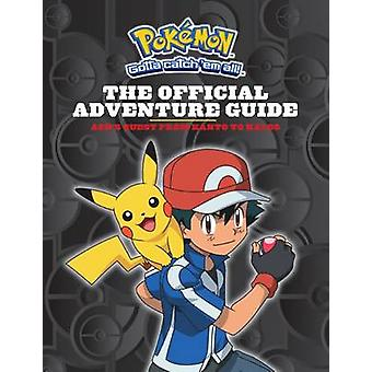 Pokemon - The Official Adventure Guide - Ash's Quest from Kanto to Kalo