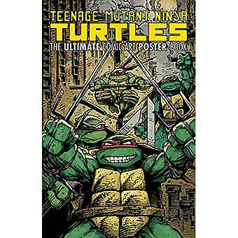 Teenage Mutant Ninja Turtles Comic-Kunst Poster Book von Kevin B. Eastma
