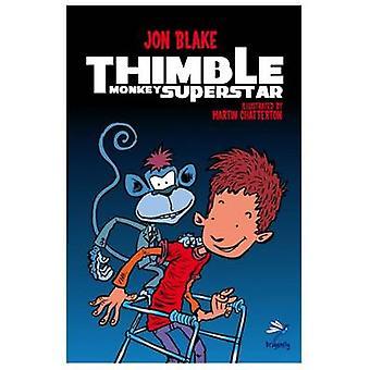 Thimble Monkey Superstar by Jon Blake - 9781910080344 Book
