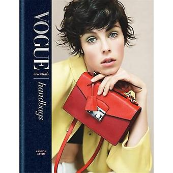 Vogue Essentials - Handbags by Carolyn Asome - 9781840917666 Book