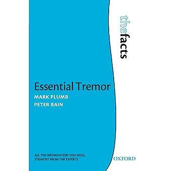 Tremor essencial: Os fatos