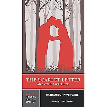 The Scarlet Letter and Other Writings - Norton Critical Editions