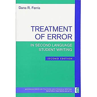 Treatment of Error in Second Language Student Writing (Michigan Series on Teaching Multilingual Writers)