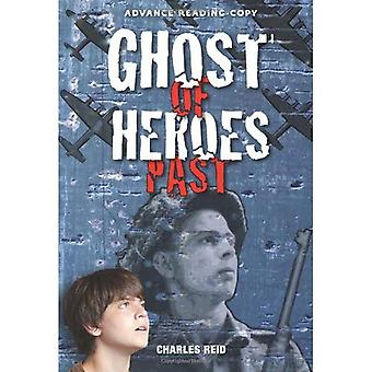 Ghosts of Heroes Past