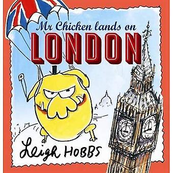 Mr Chicken Lands on London (Mini)