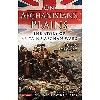 Auf Afghanistan Ebenen: Die Geschichte von Britains afghanische Kriege