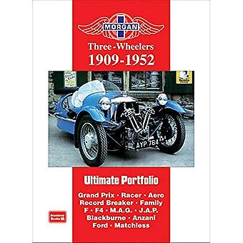 Morgan Three-wheeler ultieme Portfolio 1909-1952 (Brooklands boeken weg testreeks): Grand Prix. Racer. Aero. Record Breaker. Familie F. F4. M.A.G. J.A.P. Blackburne. Anzani. Ford. Weergaloze Illustrated]