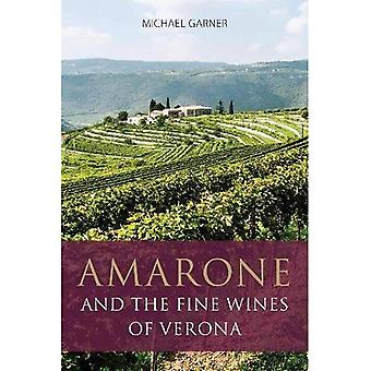 Amarone and the fine wines of Verona - The Infinite Ideas Classic Wine Library