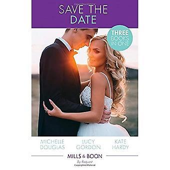 Save The Date!: le rebelle et l'héritière (The Wild Ones, livre 2) / non seulement un mariage pratique / Crown Prince, mariée enceinte