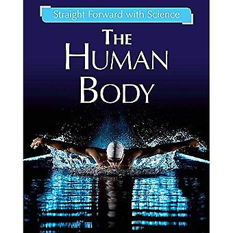Straight Forward with Science: The Human Body (Straight Forward with Science)