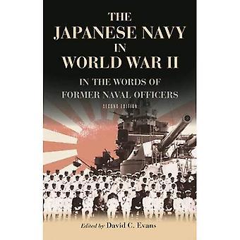 A marinha japonesa na segunda guerra mundial: nas palavras de antigos oficiais navais japoneses