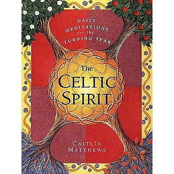 Celtic Spirit The by Matthews & Caitlin