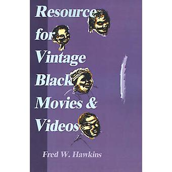 Resource for Vintage Black Movies  Videos by Hawkins & Fred W.