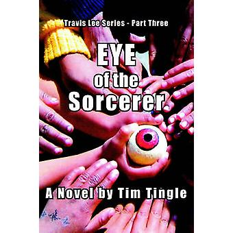 EYE OF THE SORCERER by Tingle & Tim