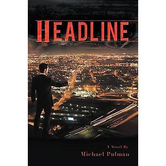 Overskrift av Pulman & Michael