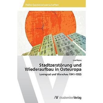 Stadtzerstrung und Wiederaufbau dans Osteuropa par Kopas Lisa