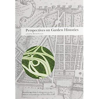 Perspectives on tuin Histories: v. 21: geschiedenis van landschapsarchitectuur Colloquium
