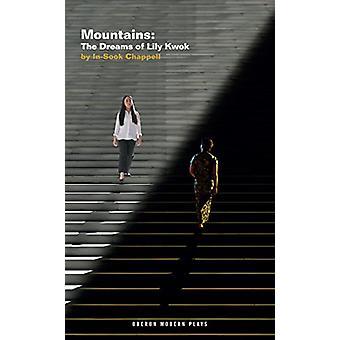 Bergen - die Träume von Lily Kwok von-Sook Chappell - 978178682487