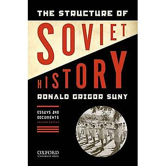 The Structure of Soviet History - Essays and Documents (2nd Revised ed
