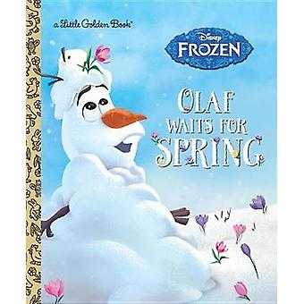 Olaf Waits for Spring (Disney Frozen) by Victoria Saxon - 97807364376
