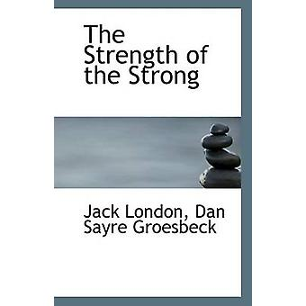 The Strength of the Strong by Dan Sayre Groesbeck Jack London - 97811