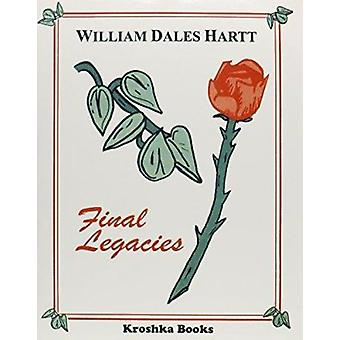 Final Legacies by William Dales Hartt - 9781560724827 Book
