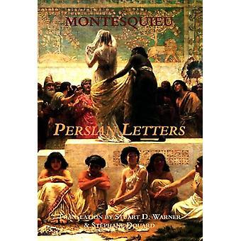Persian Letters by Baron Charles De Secondat Montesquieu - 9781587316
