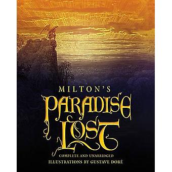 Milton's Paradise Lost (Deluxe unabridged gift ed) by John Milton - G