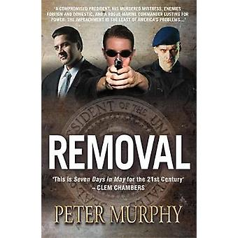 Removal by Peter Murphy - 9781842435984 Book