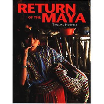 Return of the Maya by Thomas Hoepker - Thomas Hoepker - 9781899235810