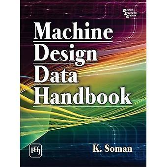 Machine Design Data Handbook by K. Soman - 9788120352575 Book