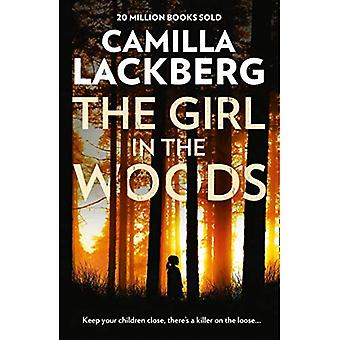 The Girl in the Woods (Patrik Hedstrom and Erica Falck, Book 10) (Patrik Hedstrom and Erica Falck)