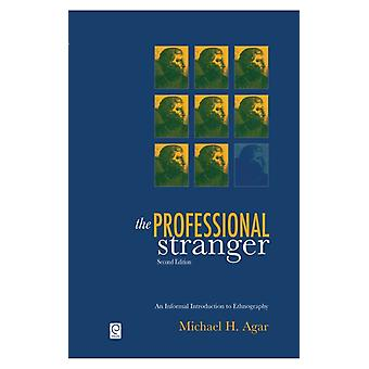 The Professional Stranger 2nd Edition by Agar Michael H.