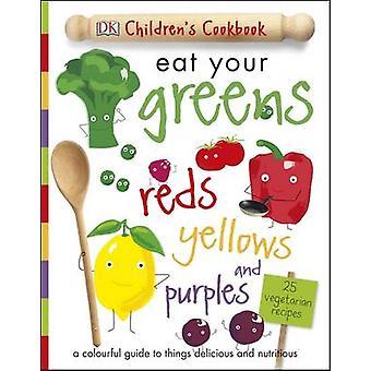 Comer as verduras - vermelhos - amarelos e roxos por DK - 9780241250228 Bo