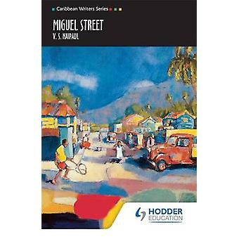 Miguel Street by V. S. Naipaul - 9780435989545 Book
