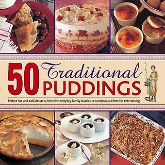 50 traditionele puddingen - Perfect warm & koude Desserts van de Everyda
