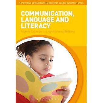 Communication - Language and Literacy by Nichola Callander - Lindy Na