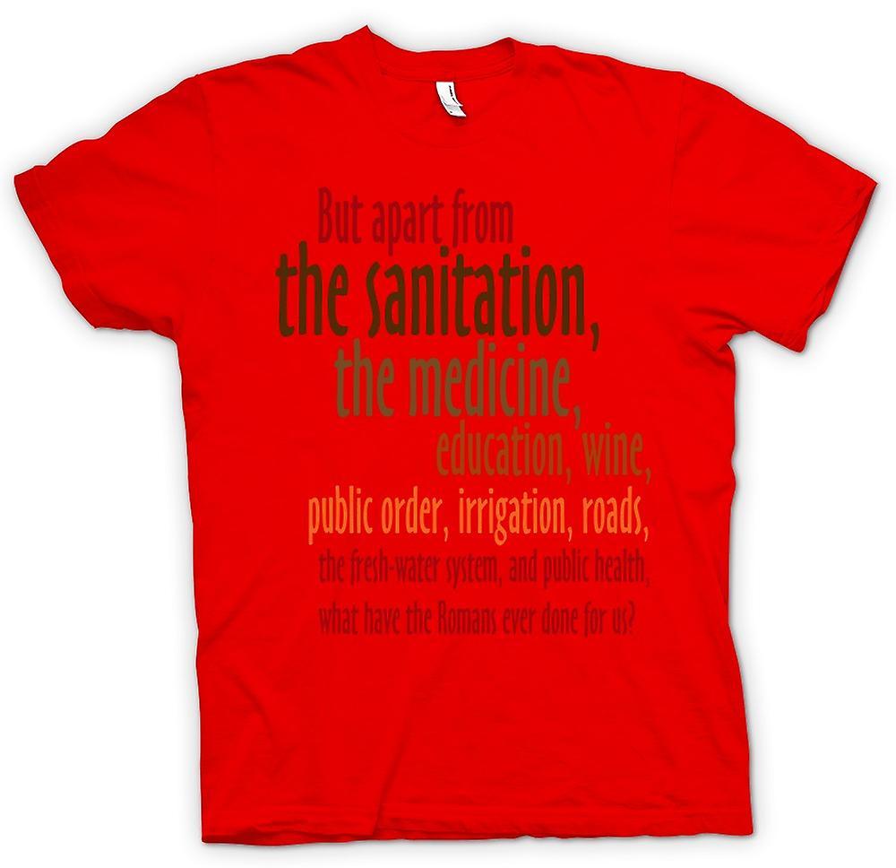 Herr T-shirt-vad har romarna någonsin gjort för oss? -Roliga citat
