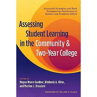 Assessing Student Learning in the Community and Two Year College - Suc