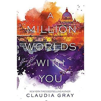 1 milhão mundos com você por Claudia Gray - livro 9780062279033