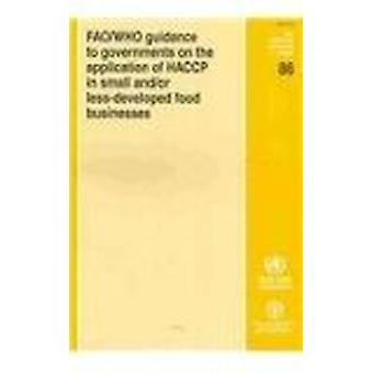 FAO/WHO Guidance to Governments on the Application of HACCP in Small