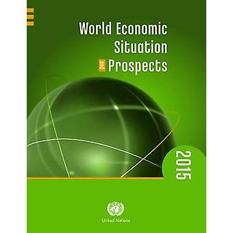 Situation économique mondiale et perspectives 2015 par ONU - départ