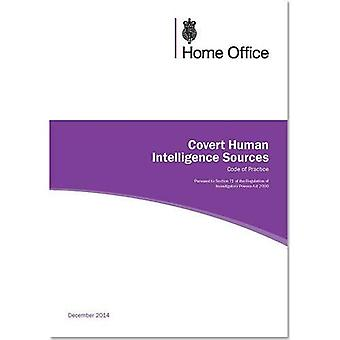 Covert human intelligence sources: code of practice