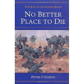 No Better Place to Die: The Battle of Stones River (Civil War Trilogy): The Battle of Stones River (Civil War Trilogy)