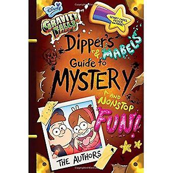 Gravity Falls Dippers och Mabel's Guide till mystik och Nonstop kul!