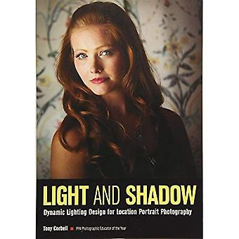 Light & Shadow : Dynamic Lighting Design for Location Portrait Photography