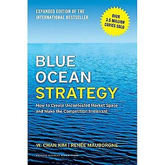 Stratégie océan bleu, édition augmentée