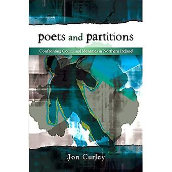 Poets and Partitions: Confronting Communal Identities in Northern Ireland